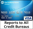 First National Bank card reports to all credit bureaus.